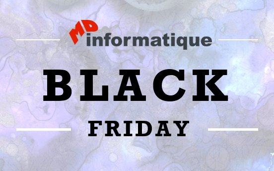 Black Friday MD Informatique