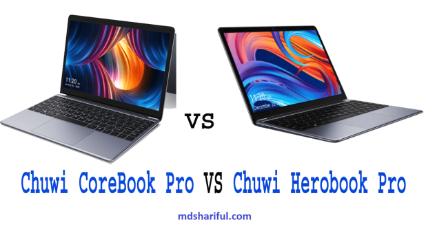 Chuwi Herobook Pro vs Chuwi CoreBook Pro