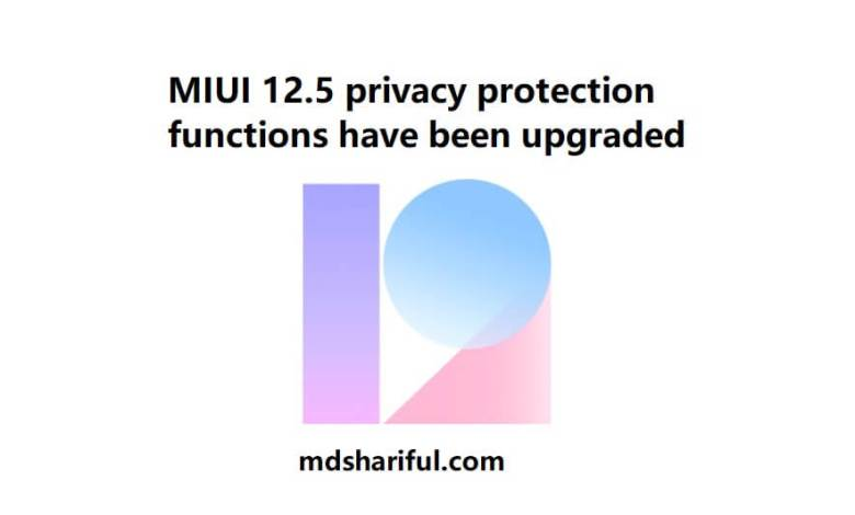MIUI 12.5 privacy protection