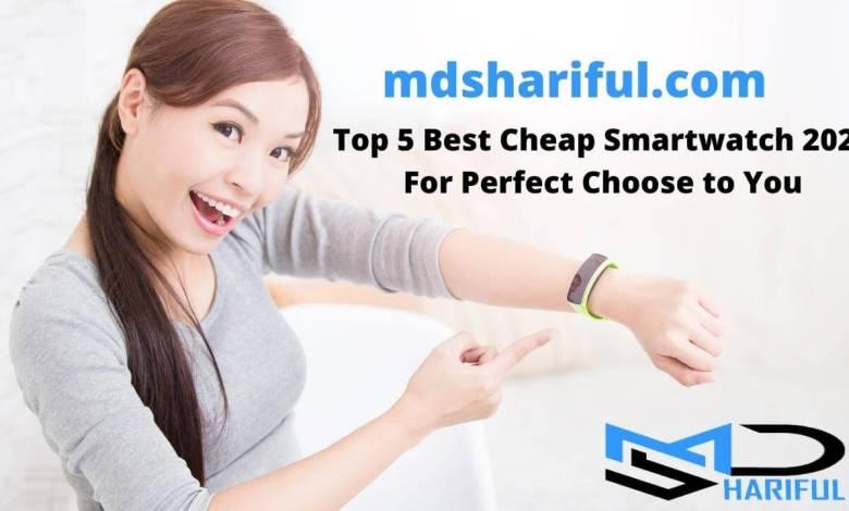 Top 5 Best Cheap Smartwatch 2021