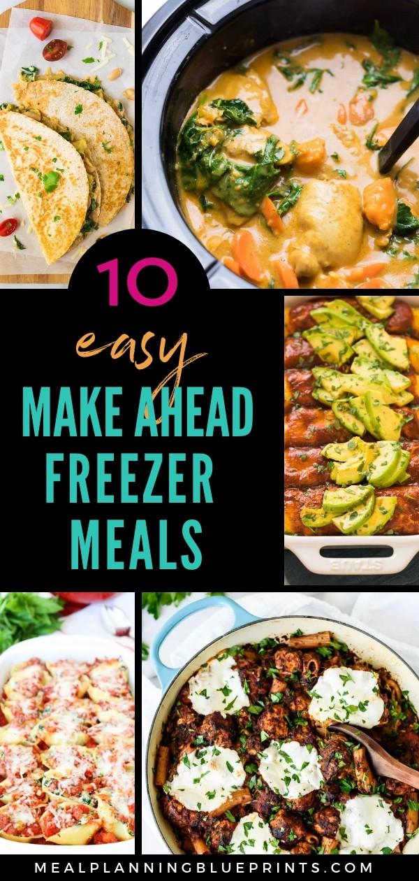 10 easy make ahead freezer meals
