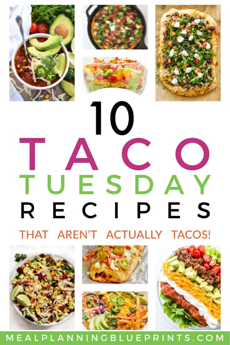 Taco Tuesday may just be THE most popular meal planning theme night ever! Here are 10 fresh Taco Tuesday menu ideas that aren't actuallytacos!