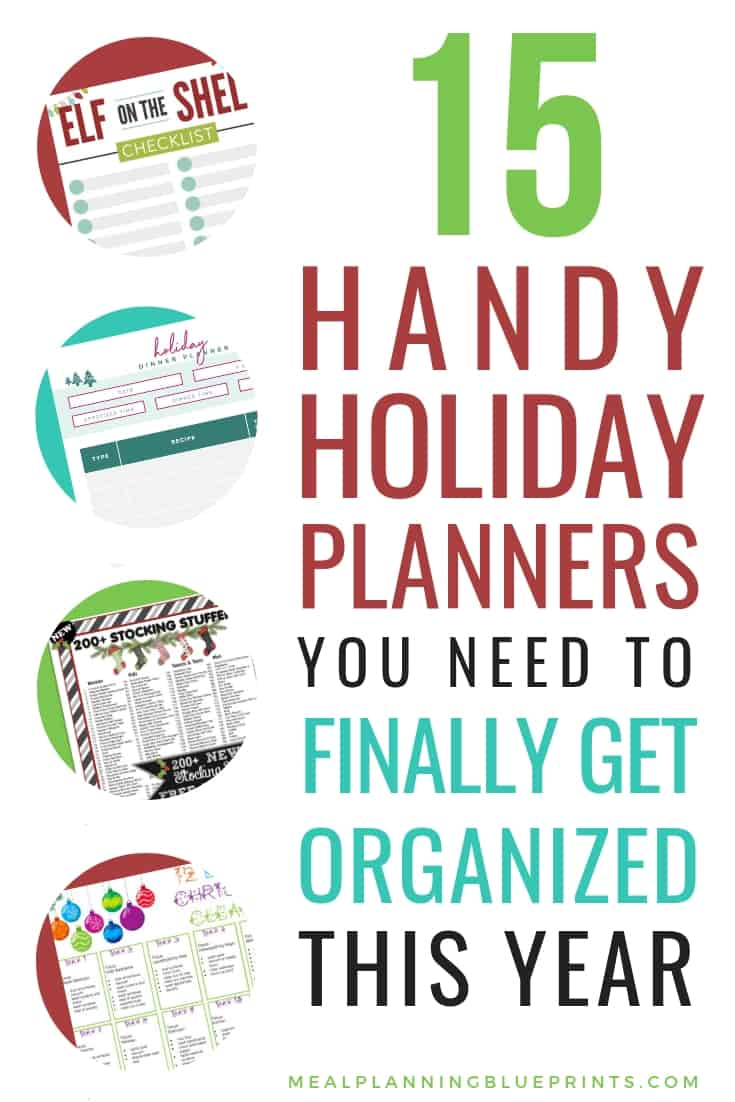 15 handy and free Holiday Planners to get organized in 2018! All kinds of free Christmas planner printables: from a Christmas Dinner Planner to Elf on the Shelf ideas to a Christmas budget planner!