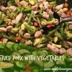 Stir-Fried Pork with Vegetables-4 WW Points+