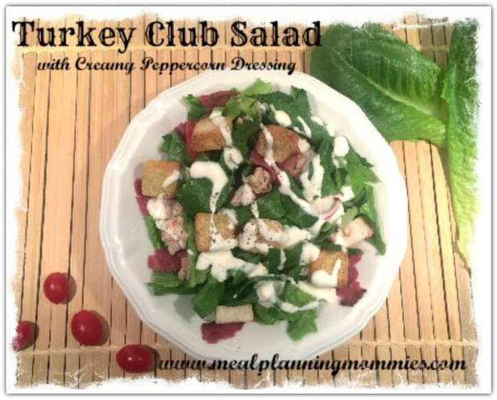 Turkey Club Salad with Creamy Peppercorn Dressing