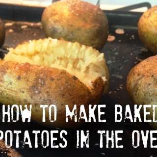 How to Make Baked Potatoes in the Oven
