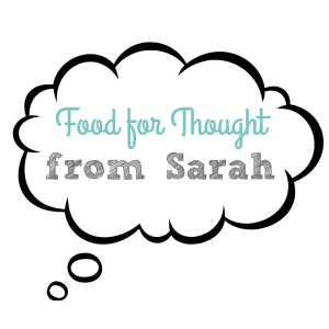Foor for Thought from Sarah (1)