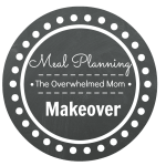 Meal Planning Makeover: Overwhelmed Mom Project
