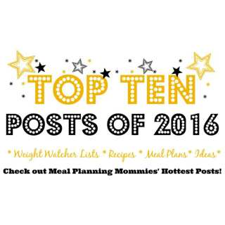 Top Meal Planning Mommies Posts in 2016