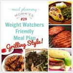 Weight Watchers Friendly GRILLING Meal Plan #29