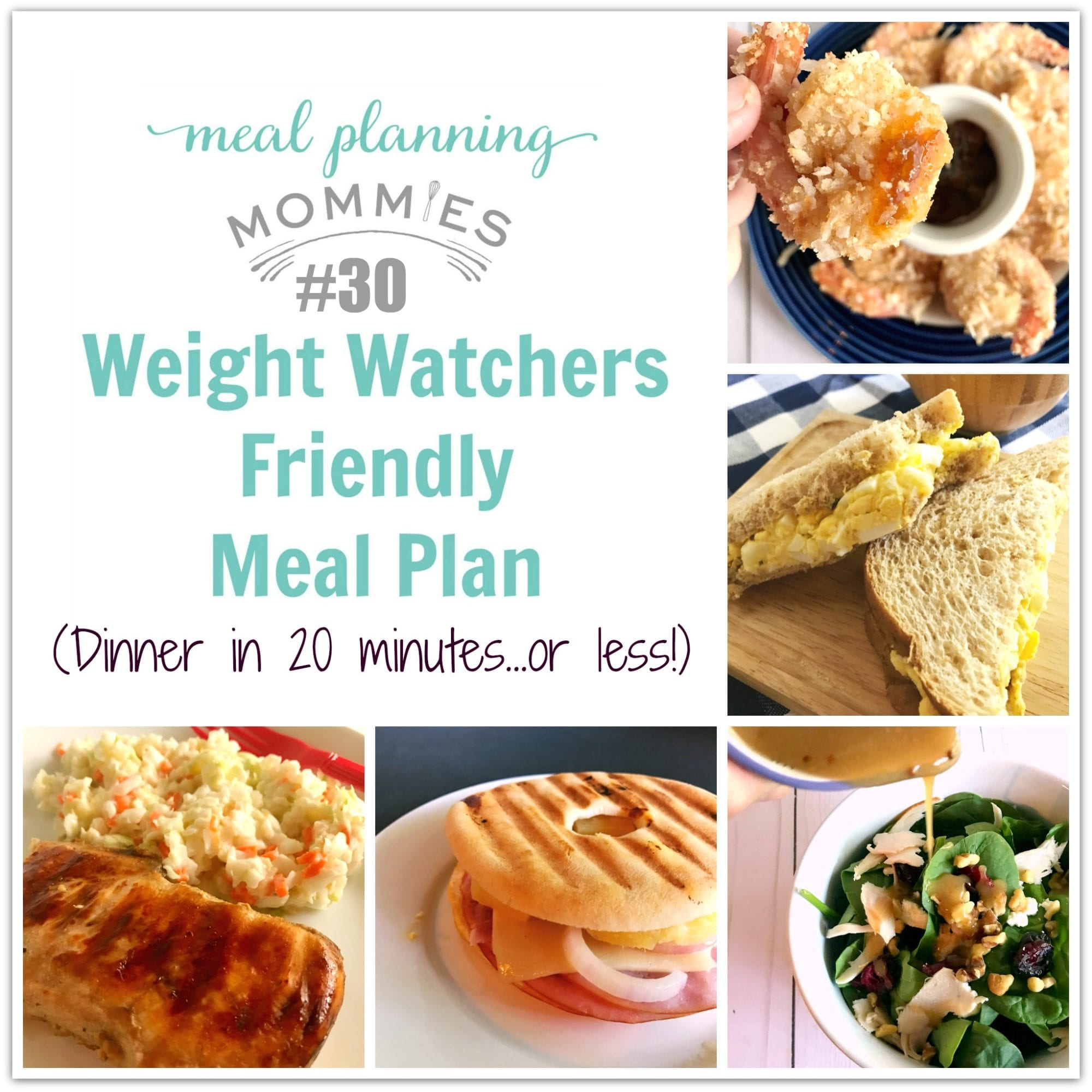 20 Minutes Or Less Weight Watchers Friendly Meal Plan 30