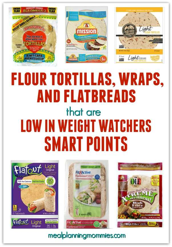 tortillas low in Weight Watchers SmartPoints - Meal Planning Mommies