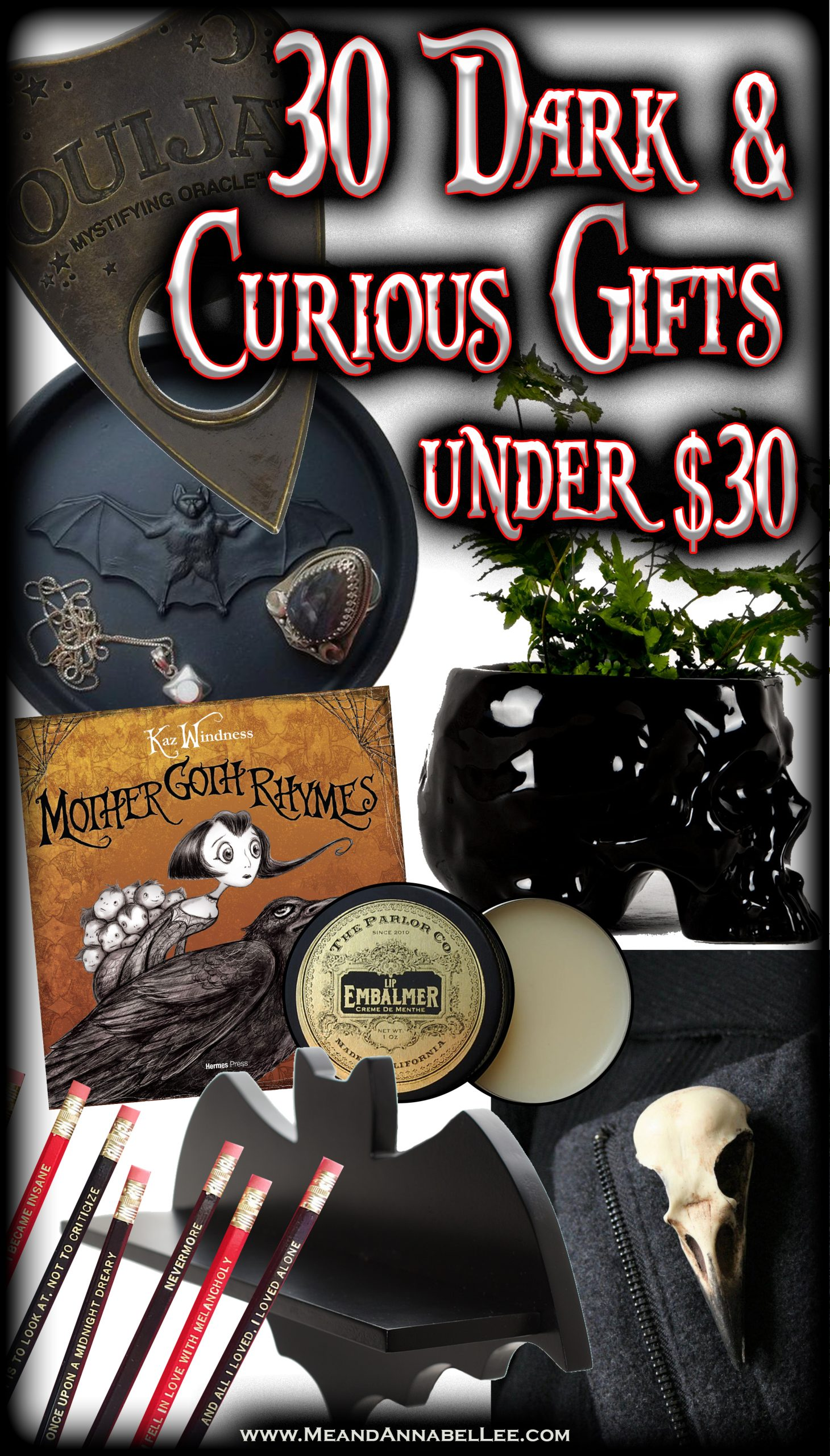 Macabre Unusual Gothic Gift Ideas Under 30 Me And Annabel Lee