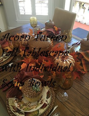 Acorn Tureen – Fall Tablescape