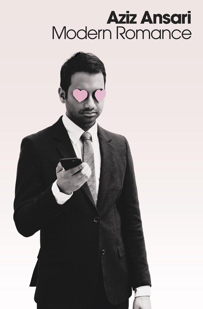 Modern romance de Aziz Ansari : une ode à l'amour
