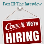 Part 3: The Interview come in we're hiring