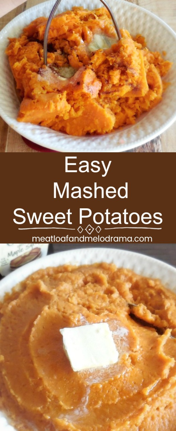 Easy Mashed Sweet Potatoes Meatloaf and Melodrama