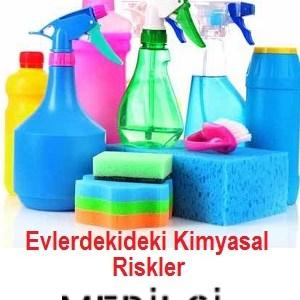 Evimizdeki Gizli Tehlike, Kimyasallar...