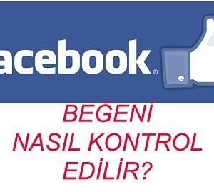 Facebook Beğeni Nasıl Kontrol Edilir