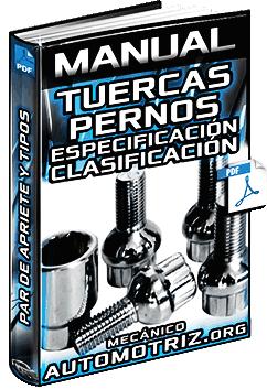 Manual de Tuercas y Pernos  Tipos Especificacin Utilizacin y Bloqueo  Mecnica Automotriz