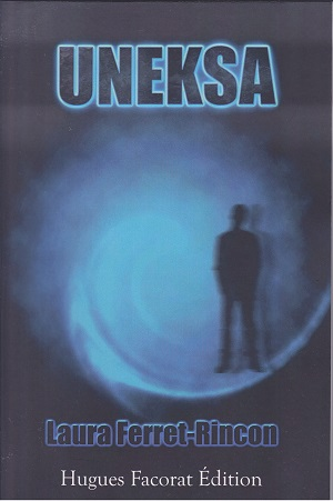 La couverture de Uneska, le roman de SF de Laura Ferret-Rincon