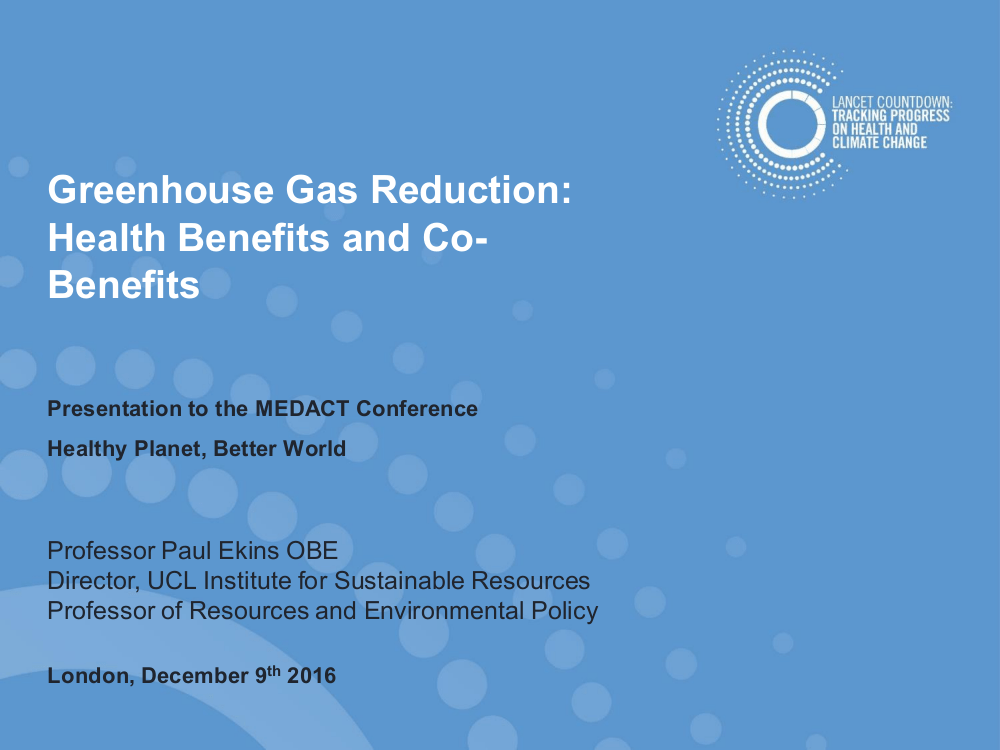 "Paul Ekins – ""Greenhouse Gas Reduction: Health Benefits and Co-Benefits"""
