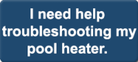pool heater troubleshooting | pool heating service | pool heat pump troubleshooting