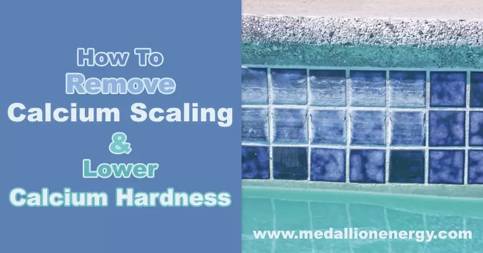 how to remove calcium scaling and lower