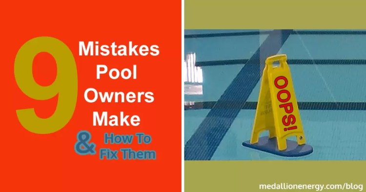 mistakes pool owners make swimming pool mistakes how long should you run filter after shocking pool pool maintenance mistakes