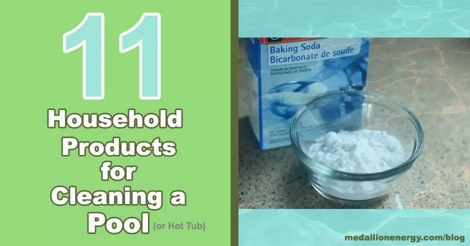 household products to clean a pool household products to clean a hot tub what do you use to clean a pool what does baking soda do to a pool pool cleaning chemicals
