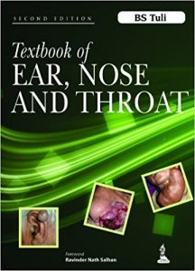 Book Cover: Textbook of EAR, NOSE AND THROAT BS Tuli 2nd Edition