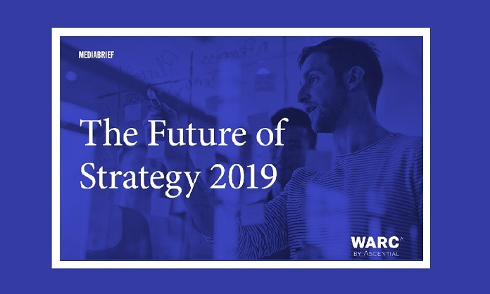 image inpost WARC FUTURE OF STRATEGY REPORT 2019 - Mediabrief