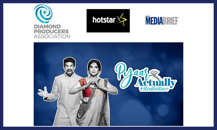 image-Diamond Producers Association 'Pyaar Actually' Hotstar and Wavemaker Mediabrief