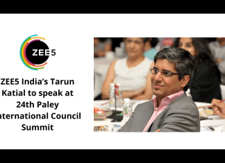 image-ZEE5 India's Tarun Katial to speak at 24th Paley International Council Summit Mediabrief