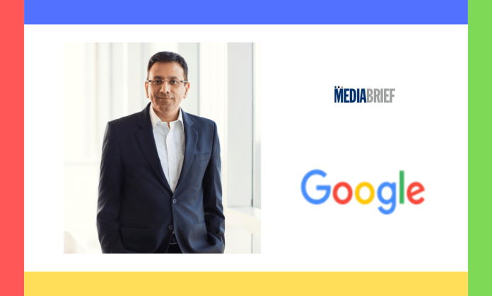 image-Google announces Sanjay Gupta as its Country Manager Mediabrief