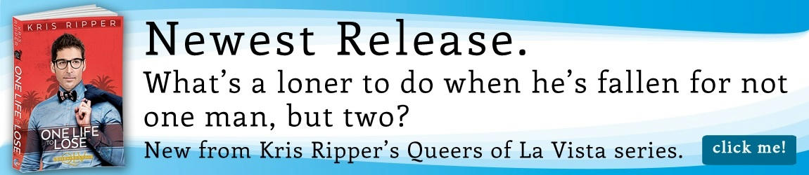 Kris Ripper - One Life To Lose Riptide Banner