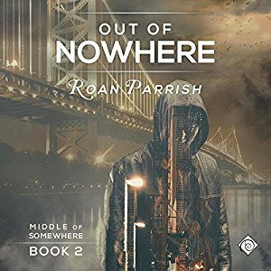 Roan Parrish - Out of Nowhere Cover Audio