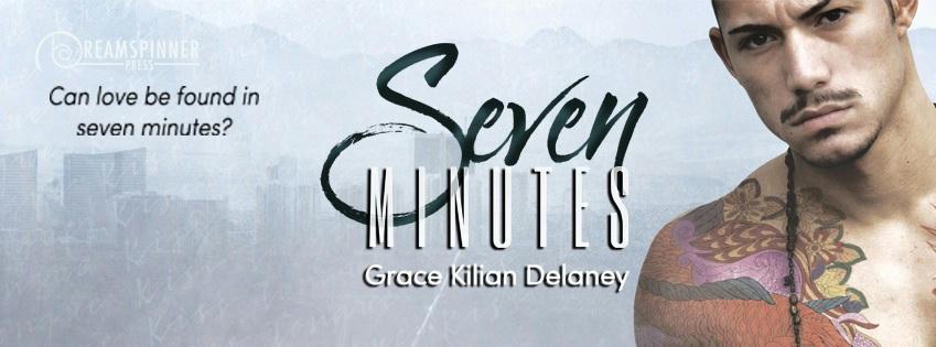 Grace Kilian Delaney - Seven Minutes Banner