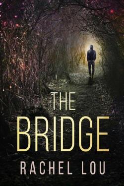 Rachel Lou - The Bridge Cover