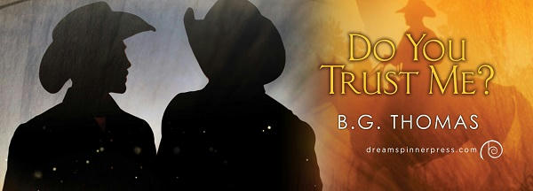 B.G. Thomas - Do You Trust Me? Banner