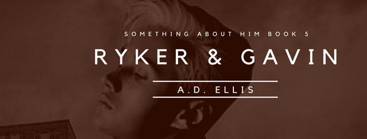 A.D. Ellis - Ryker & Gavin Banner 2