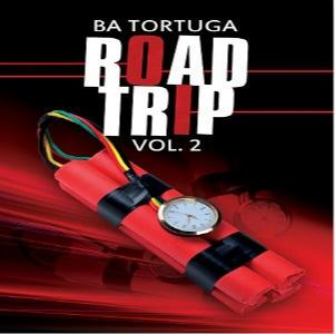 B.A. Tortuga - Road Trip Vol 2 Square