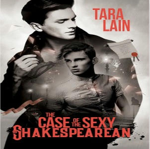 Tara Lain - The Case of the Sexy Shakespearean Square