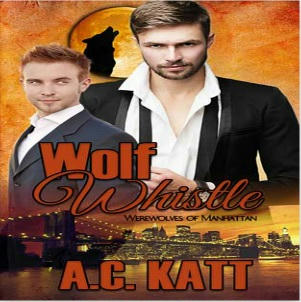 A.C. Katt - Wolf Whistle Square