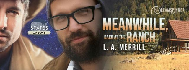 L.A. Merrill - Meanwhile Back at the Ranch Banner