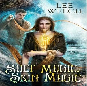 Lee Welch - Salt Magic, Skin Magic Square