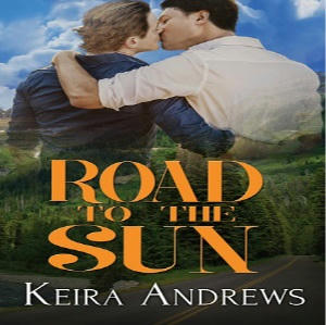 Keira Andrews - Road to the Sun Square