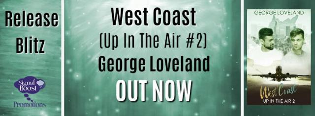 George Loveland - Up In The Air 02 - West Coast RBBanner