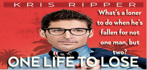 Kris Ripper - One Life To Lose Banner 1