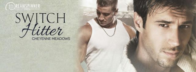 Cheyenne Meadows - Switch Hitter Banner
